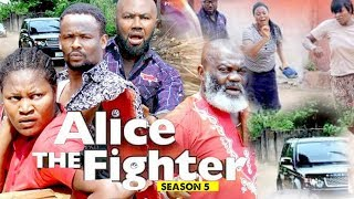 ALICE THE FIGHTER 5 - 2018 LATEST NIGERIAN NOLLYWOOD MOVIES  TRENDING NOLLYWOOD MOVIES