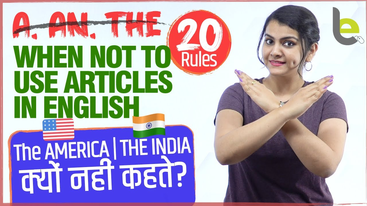 When Not To Use Articles (a, an, the) In English - 20 Rules | Common Grammar Mistakes In English