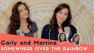 Somewhere Over The Rainbow by Judy Garland-ACOUSTIC COVER by Carly and Martina