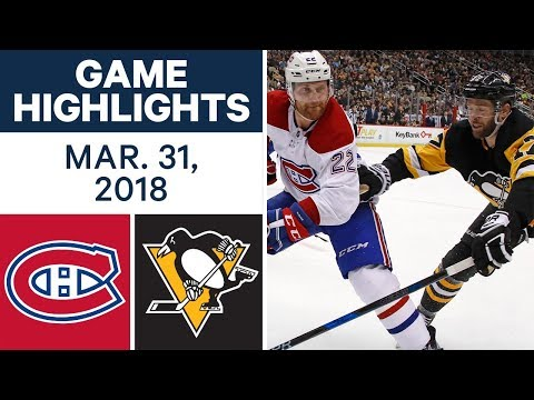 NHL Game Highlights | Canadiens vs. Penguins - Mar. 31, 2018