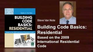 Building Code Basics: Residential  -  Based On The 2009 International Residential Code