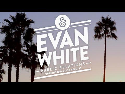 Turning Ideas into Reality // Evan White PR - Venice, CA