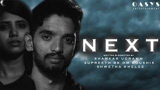 NEXT Kannada Short Movie 2018 Kannada New Short film 2018 | | Om Koushik, Shankar Ugramm