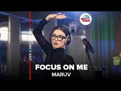 🅰️ MARUV - Focus On Me (LIVE @ Авторадио)