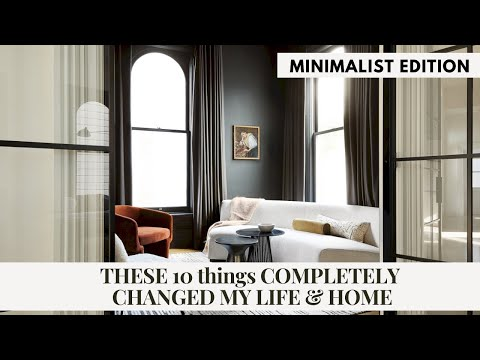 THESE 10 THINGS will COMPLETELY change your HOME & LIFE:: MINIMALISM EDITION
