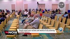 People upset over actions and words of city attorney
