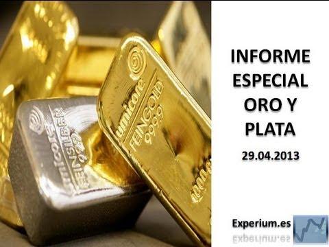 Precio del Oro y la Plata - Informe Especial