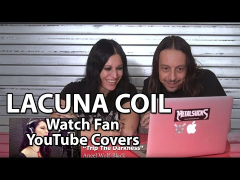 LACUNA COIL Watch Fan YouTube Covers | MetalSucks