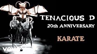 Tenacious D - Karate (Official Audio)