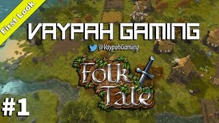 Folk Tale | First Look | Part 1 ► (Gameplay / Review)