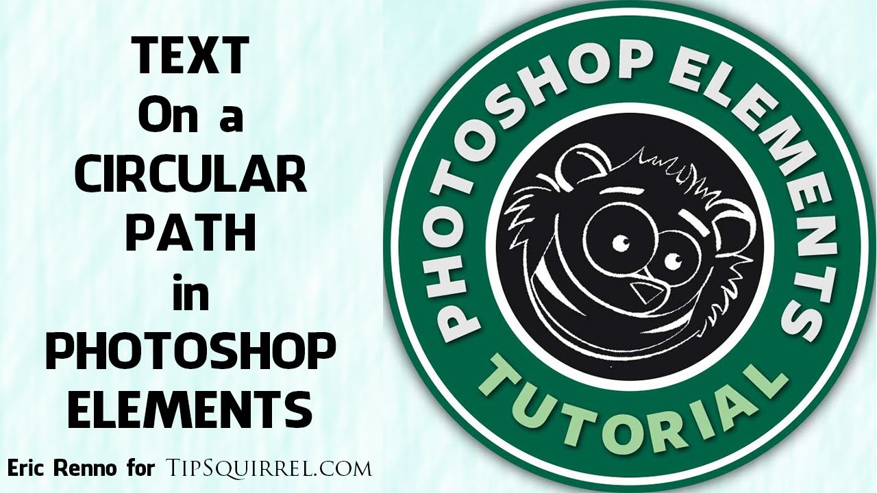 Text on a Circular Path in Photoshop Elements
