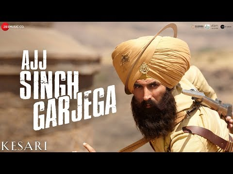 Ajj Singh Garjega Video Song - Kesari