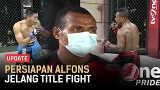 Matangkan Stand Up & Ground Fighting, Alfons Siap Kalahkan Angga | One Pride Update