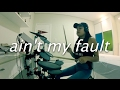 Ain T My Fault By Zara Larsson Drum Cover mp3