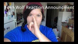 Teen Wolf Reaction Update