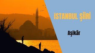 İstanbul Şiiri - Âşikâr kitabı (Ömer Faruk MORKOÇ)