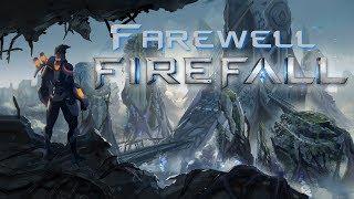 Farewell Firefall