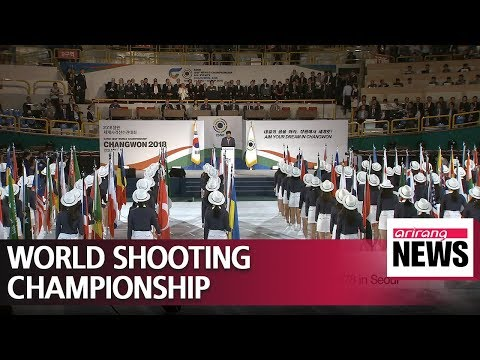 2018 International Shooting Sports Federation World Championships opens in Changwon