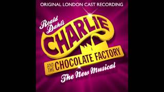 Charlie and the Chocolate Factory - London Cast - Don