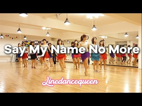 Say My Name No More Line Dance (Intermediate) Demo & Count
