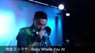 増倉ヨシマサ - Baby Where You At