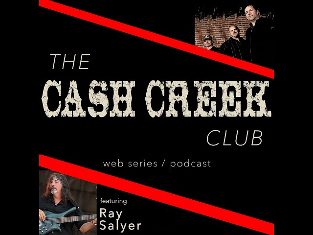 The Cash Creek Club #36 (special guest Ray Salyer) Country Music Talk Show