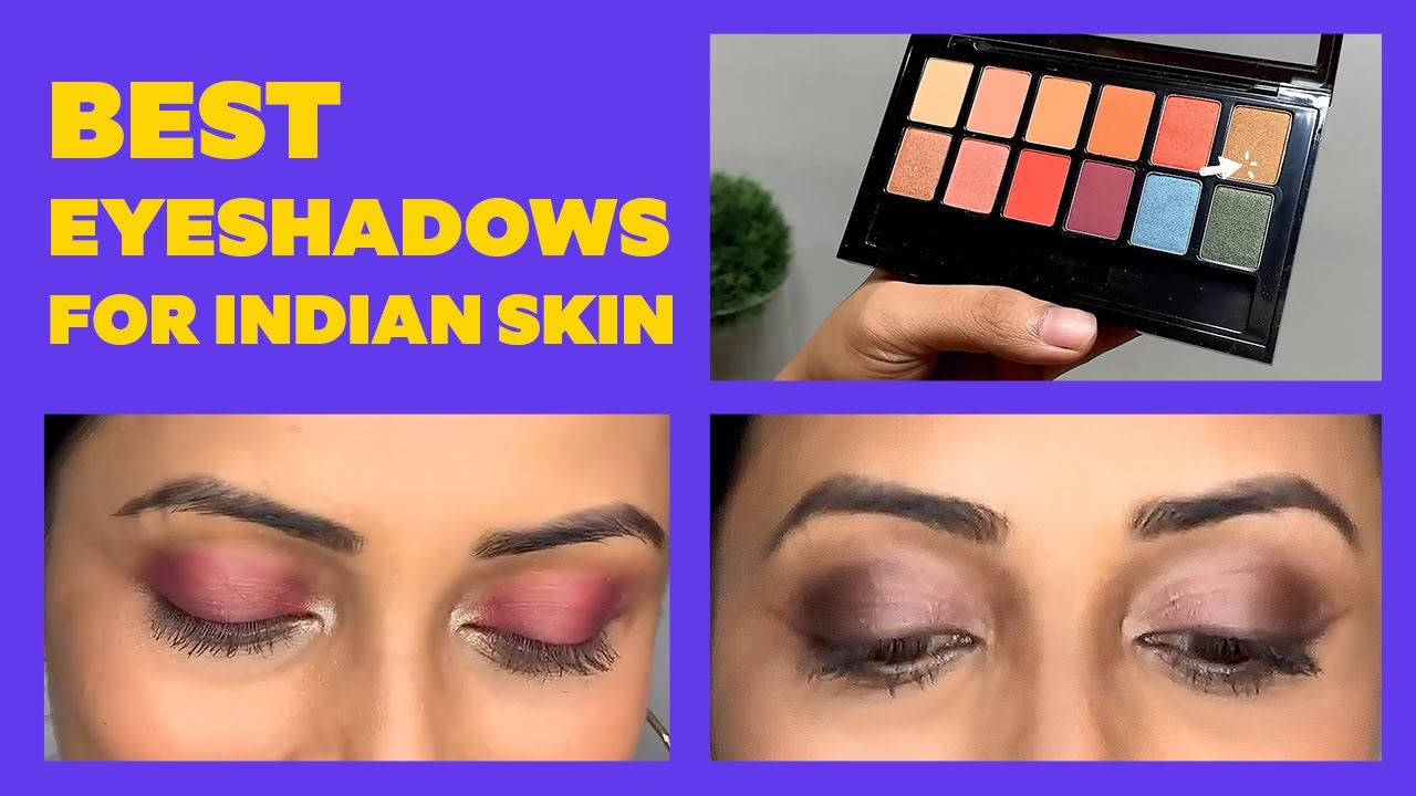 The TOP 5 Eyeshadow Colours for Dusky Skin | Eye Makeup for Dark Skin |  Be Beautiful