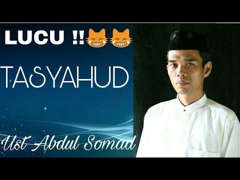tentang Tasyahud - ust Abdul Somad