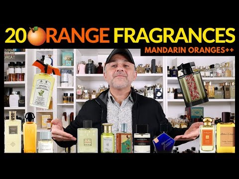 Top 20 ORANGE Citrus Fragrances   20 Best Orange, Tangerine, Clementine, Blood Orange Perfumes
