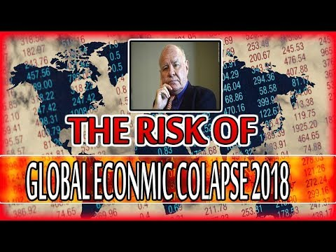MARC FABER - The Risk Of Global Economic Collapse 2018