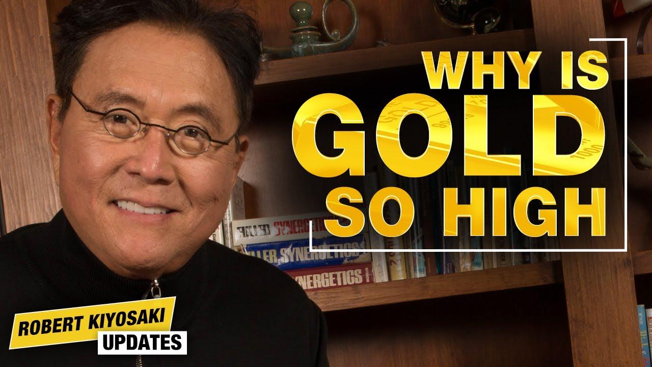 What's Driving The Price of Gold During the Pandemic - Robert Kiyosaki Quarantine Updates