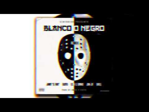 Darell X Jamby X Ele A El Dominio X Casper X John Jay - Blanco o Negro (Remix) [Audio Oficial]