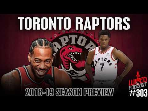 Toronto Raptors | NBA Previews 2018-19 | Go-to-Guys Wired #303