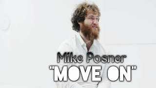 Mike Posner - Move On (KiMi Remix) Video