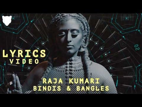 LYRICS - BINDIS & BANGLES - RAJA KUMARI | THE PANTHER STUDIOS