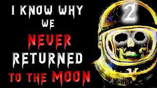 I know why we never returned to the Moon (Update) | Creepypasta | Scary Stories (AudioBook)