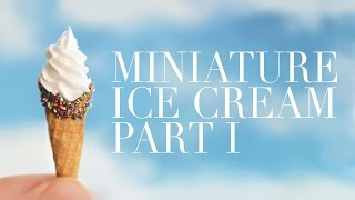ICE CREAM I • miniature • polymer clay tutorial