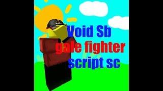 ROBLOX SCRIPT SHOWCASE - Gale Fighter (Void Sb)