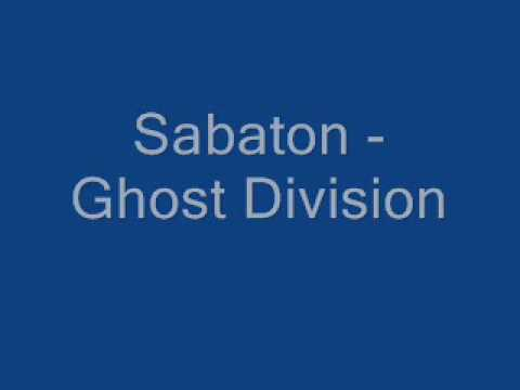 sabaton ghost division lyrics youtube. Black Bedroom Furniture Sets. Home Design Ideas