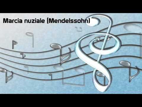 MARCIA NUZIALE (Mendelssohn)
