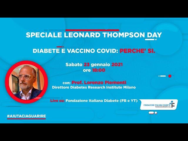 SPECIALE LEONARD THOMPSON DAY - VACCINO COVID: PERCHE' SI.