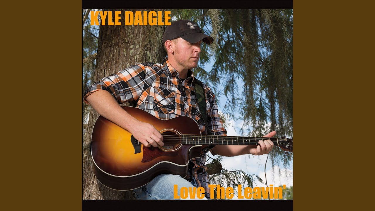 Kyle Daigle - Love The Leavin (Full Album)