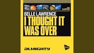 "I Thought It Was Over (Almighty 12"" Definitive Mix)"