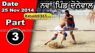 Nawan pind donewal (lohian) Kabaddi Tournament 25 Nov 2014 Part 3 by Kabaddi365.com