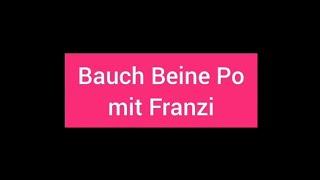 Bauch Beine Po mit Franzi