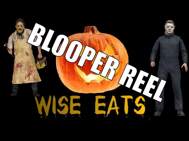 Blopper Reel / Outtakes from Episode 15 of the Wise Eats Podcast: Halloween Spooktacular