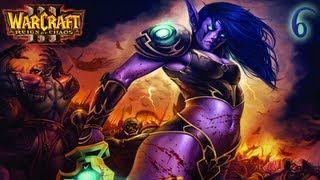 WarCraft III Reign of Chaos Hard - Ночные Эльфы Часть 6 - Скорбь и Пламя
