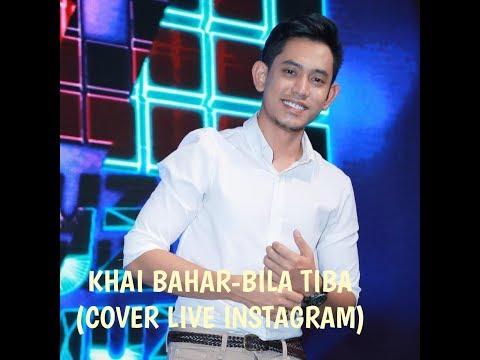BILA TIBA - UNGU ( KHAI BAHAR COVER LIVE INSTAGRAM )