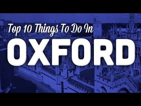 Top 10 Tourist Attractions In Oxford