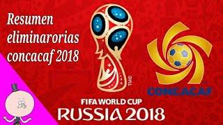 Eliminatorias Copa Mundial de la FIFA Rusia 2018 Parte 1/9 - CONCACAF RESUMEN COMPLETO